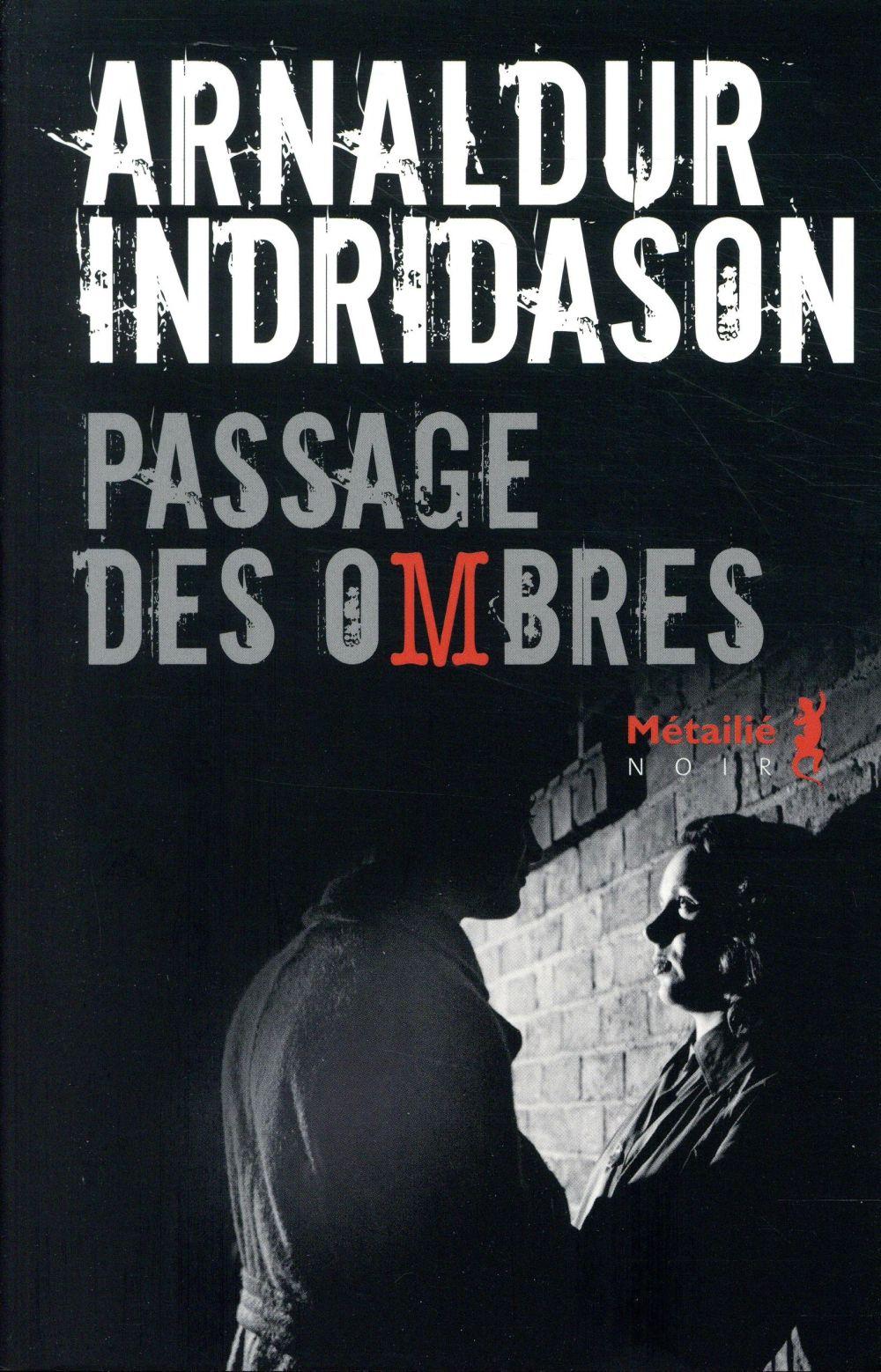 La trilogie des ombres T.3 ; passage des ombres