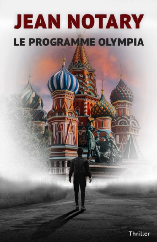 Le Programme Olympia  - Jean Notary