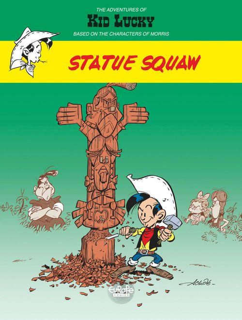 Adventures of Kid Lucky by Morris - Volume 3 - Statue Squaw
