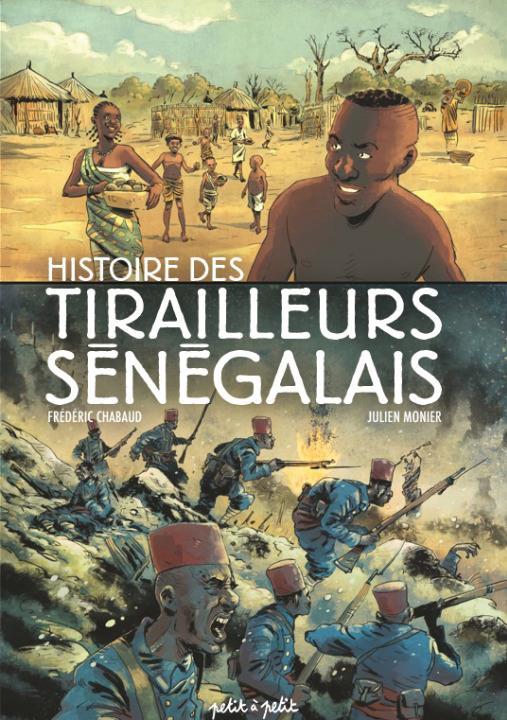 Tirailleurs sénégalais ; histoire des tirailleurs sénégalais en BD