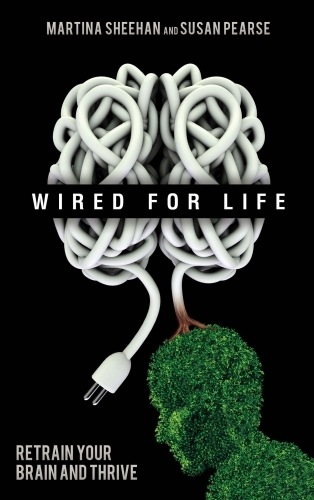 Wired for Life