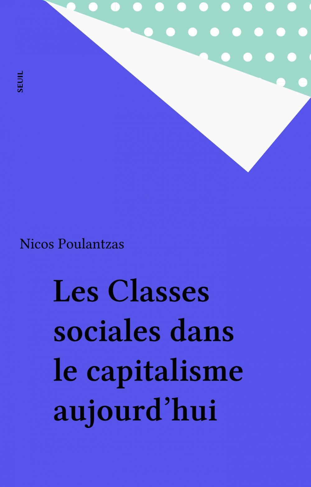 Classes sociales dans le capitalisme aujourd'hui (les)