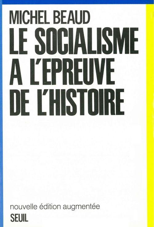 Le Socialisme à l'épreuve de l'histoire (1800-1981)