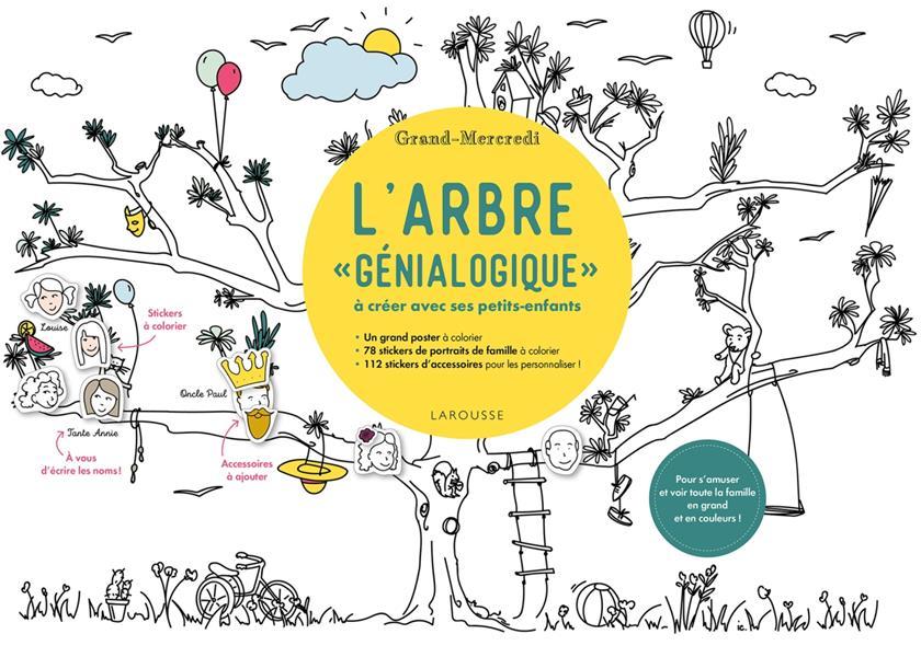 L Arbre Genialogique A Creer Avec Ses Petits Enfants Grand Mercredi Larousse Papeterie Coloriage Le Hall Du Livre Nancy