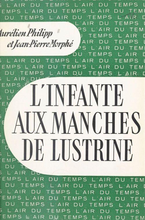 l'infante aux manches de lustrine - introduction a la vie administrative