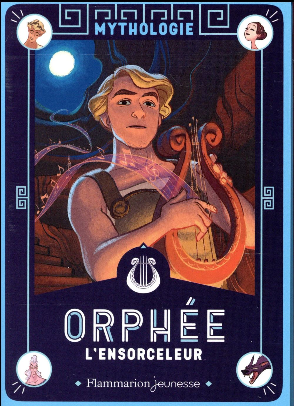 Mythologie ; Orphée l'ensorceleur