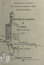 Répertoire des archives du Maroc. Série 3h (1877-1960), fascicule 1