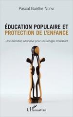 Éducation populaire et protection de l'enfance  - Pascal Ndene