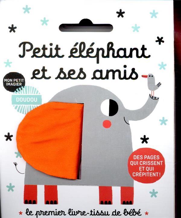 mon imagier doudou ; petit éléphant et ses amis
