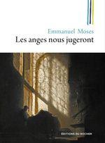 Vente Livre Numérique : Les anges nous jugeront  - Emmanuel Moses