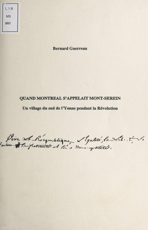 Quand Montréal s'appelait Mont-Serein