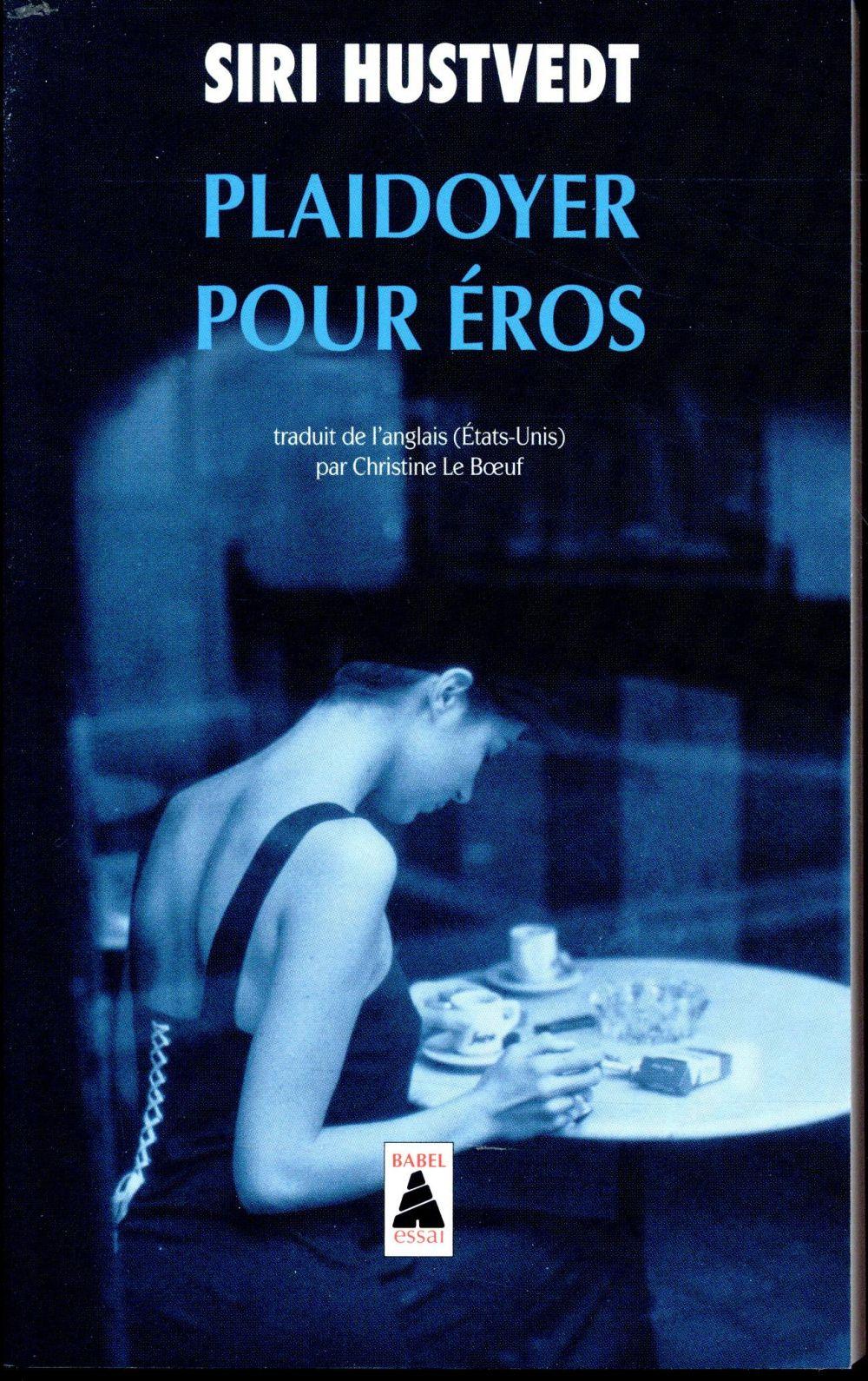 Plaidoyer pour Eros