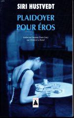Couverture de Plaidoyer Pour Eros (Babel)