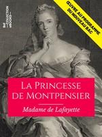La Princesse de Montpensier  - Madame de Lafayette