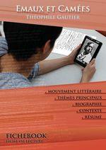 Vente Livre Numérique : Fiche de lecture Emaux et Camées - Résumé détaillé et analyse littéraire de référence  - Théophile Gautier