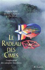 Vente Livre Numérique : Le Radeau des Cimes  - Francis Hallé - Dany Cleyet-Marrel - Gilles Ebersolt
