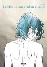 Couverture de Le Bleu Est Une Couleur Chaude - Nouvelle Edition