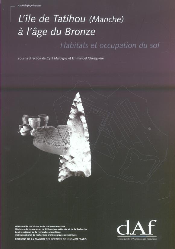 l'ile de tatihou (manche) a l'age de bronze - habitats et occupation du sol