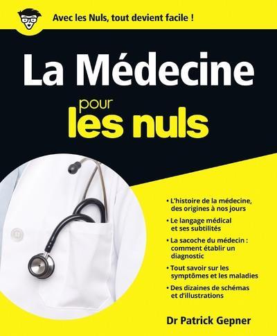 La Medecine Pour Les Nuls