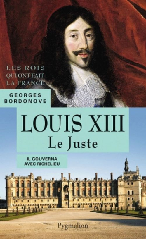Louis XIII ; 1610-1643 ; père de Louis XIV
