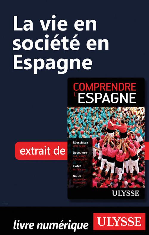 La vie en société en Espagne