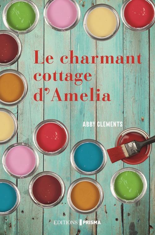 Le charmant cottage d'Amelia