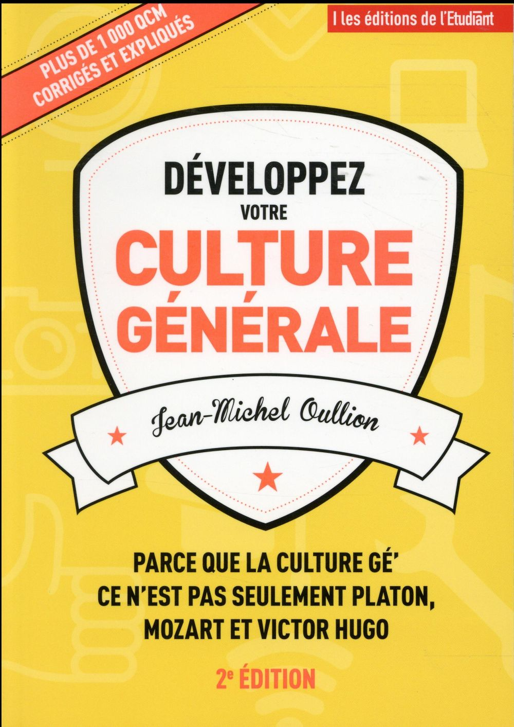 DEVELOPPEZ VOTRE CULTURE GENERALE Oullion Jean-Michel