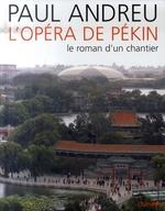 Couverture de Paul andreu : l'architecte de l'opéra de pékin