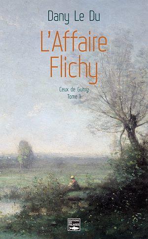 L'Affaire Flichy  - Dany Le Du