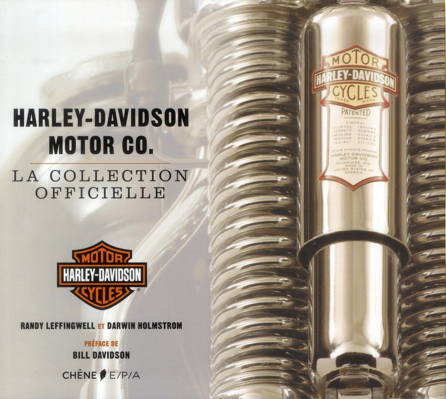 Harley-Davidson Motor Co ; La Collection Officielle