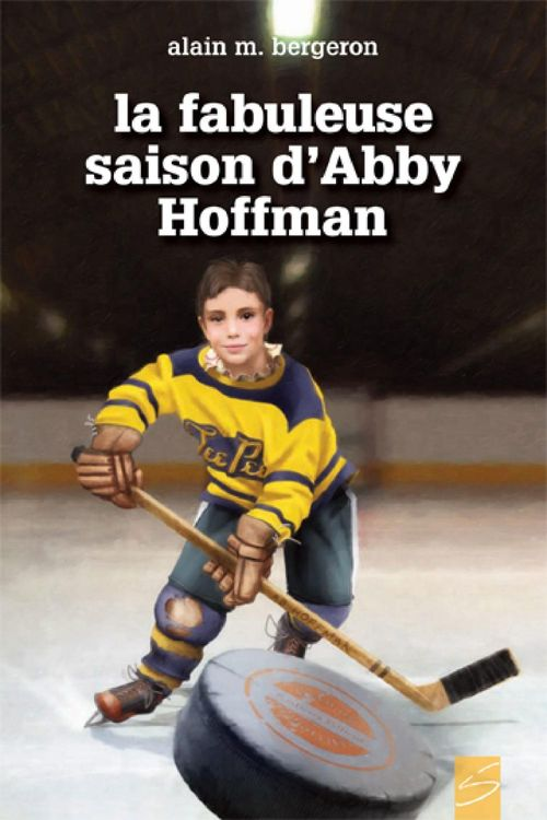 La saison fabuleuse d'abby hoffman