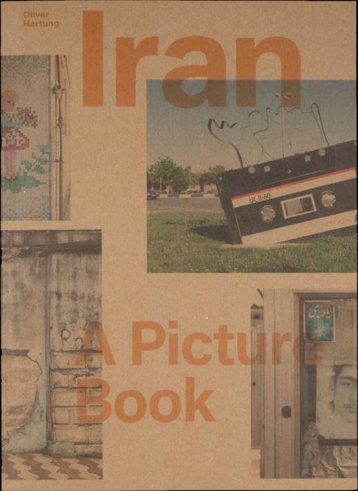Oliver hartung iran a picture book /anglais