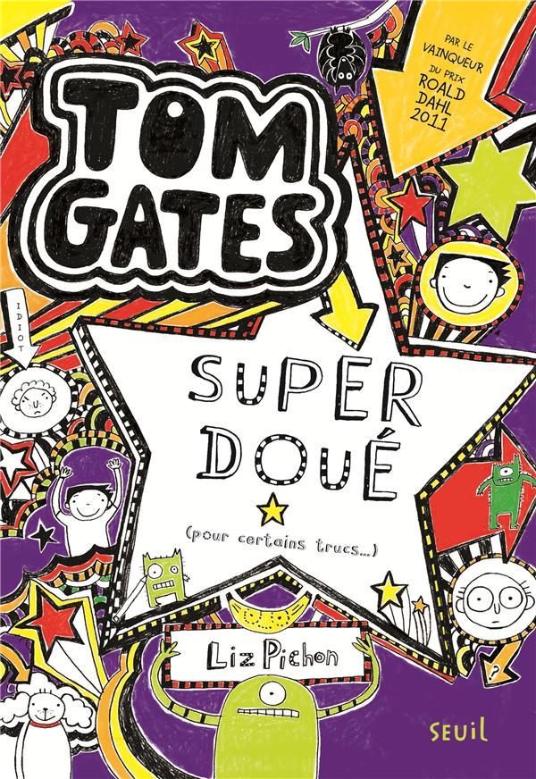 Tom Gates T.5 ; super doué (pour certains trucs...)