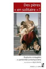 Vente EBooks : Des pères «en solitaire»?  - Agnès Martial