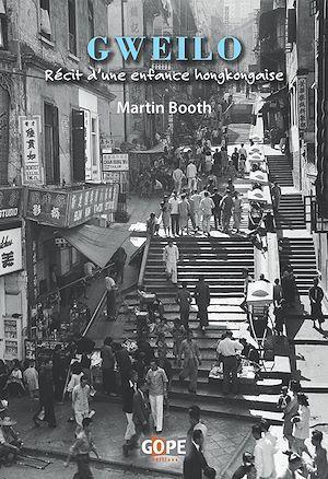 Gweilo : récit d'une enfance hongkongaise