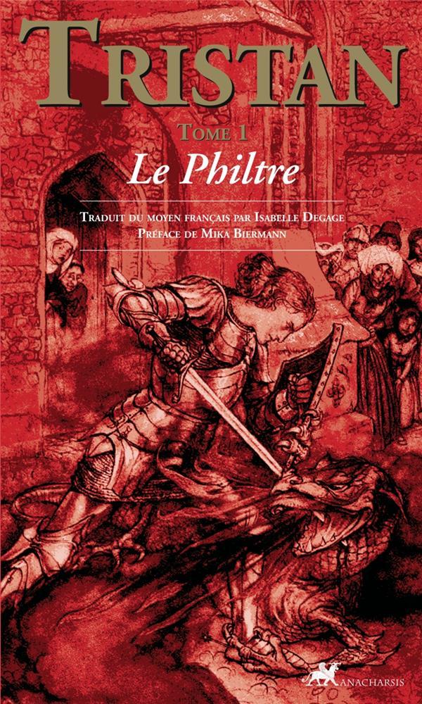 Tristan t.1 ; le philtre
