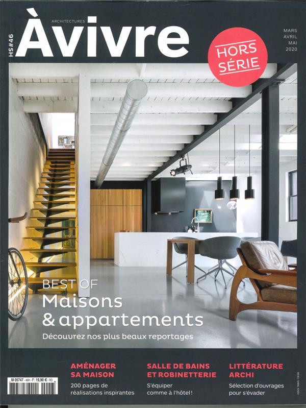 Architectures a vivre hs n 46 best of maisons & appartements  - printemps 2020