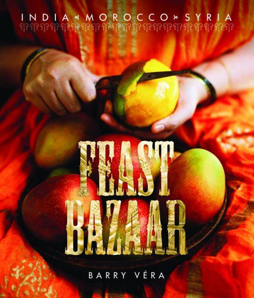 Feast Bazaar ; India, Morocco, Syria