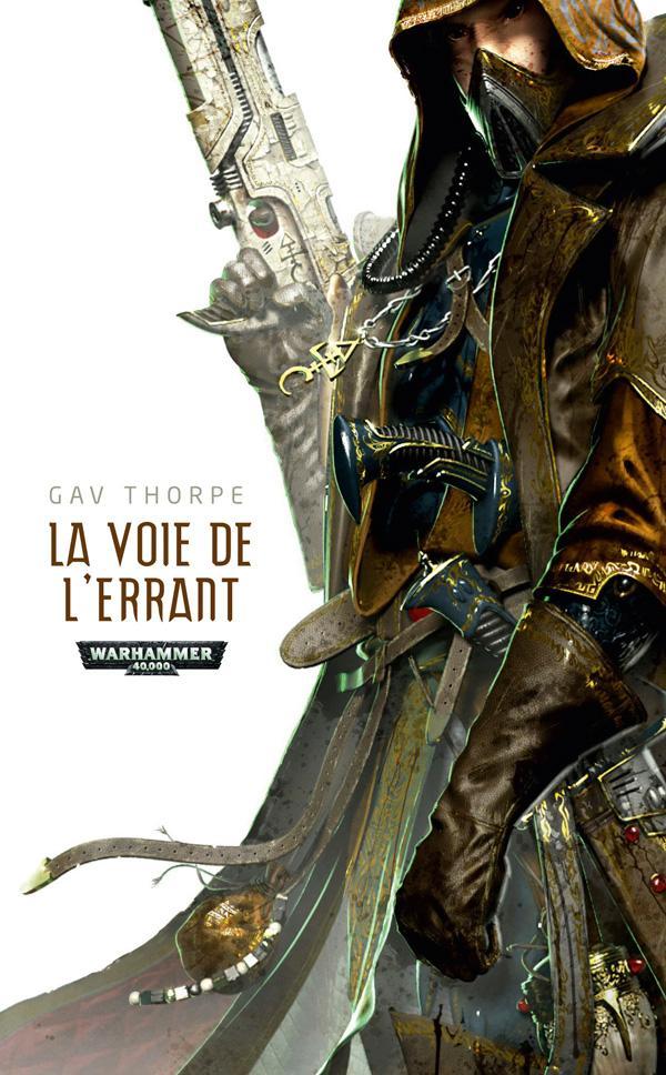 Warhammer 40.000 ; la voie de l'errant