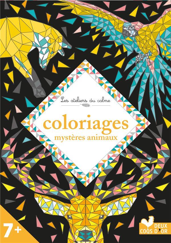 Les ateliers du calme ; coloriages mystères animaux