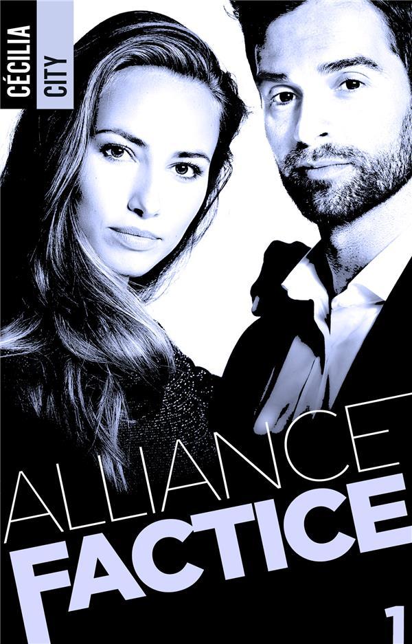 Alliance factice t.1