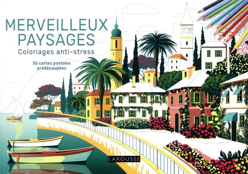 Merveilleux paysages coloriages anti-stress : 36 cartes postales prédécoupées