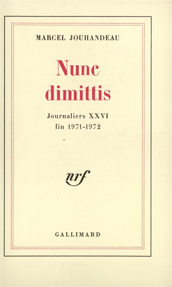Journaliers - xxvi - nunc dimittis - (1971-1972)