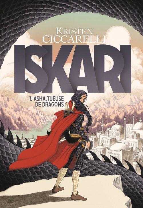 La légende d'Iskari t.1 ; Asha, tueuse de dragons