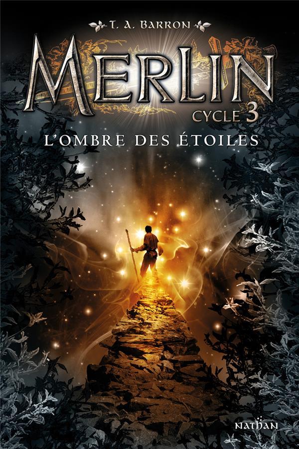 Merlin - cycle 3 T.2 ; l'ombre des étoiles