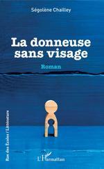Vente EBooks : La donneuse sans visage  - Ségolène Chailley