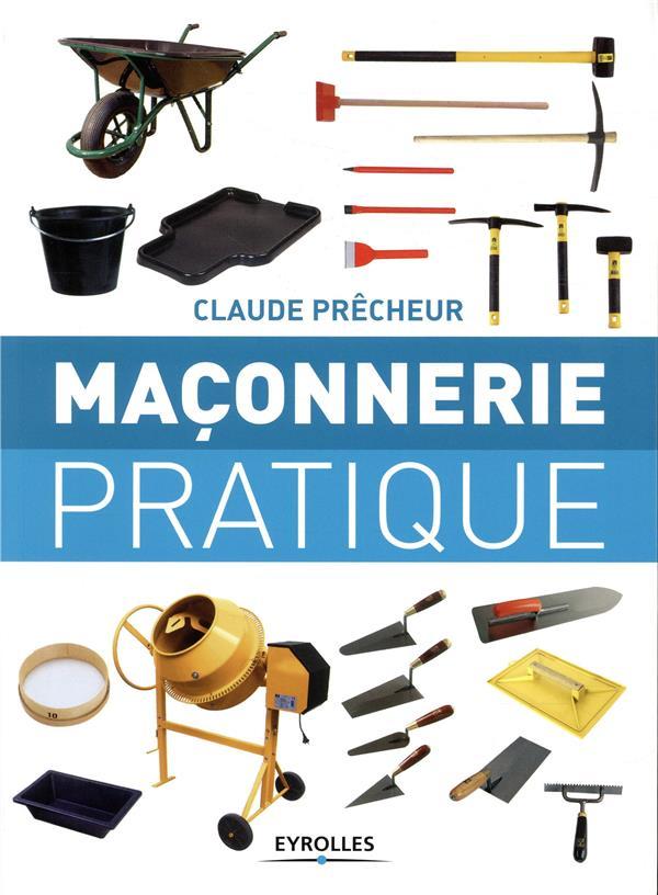 MACONNERIE PRATIQUE - BASES, M