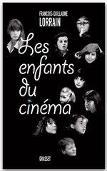 Vente Livre Numérique : Les enfants du cinéma  - Francois-guillaume Lorrain