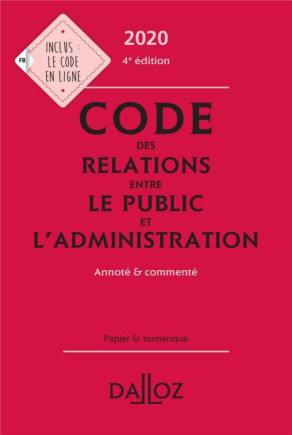Code des relations entre le public et l'administration (édition 2020)