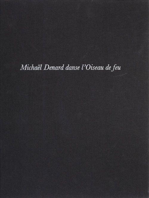 Michael Denard danse «L'Oiseau de feu»